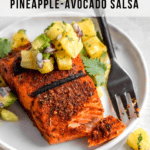 healthy and quick grilled blackened salmon with avocado and pineapple salsa