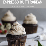 espresso buttercream on top of chocolate cupcakes