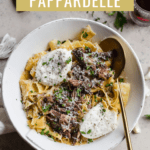 braised beef papardelle with creamy burrata and fresh parsley