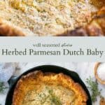 herbed parmesan dutch baby pictured in a black cast iron skillet with fresh herbs sprinkled on top