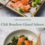 Chili bourbon galzed salmon pinterest graphic
