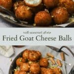Fried Goat Cheese Balls pinterest graphic