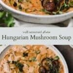 Hungarian mushroom soup pinterest graphic