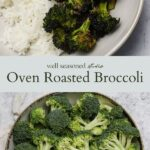 Oven roasted broccoli pinterest graphic