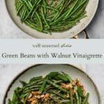 Green beans in walnut vinaigrette pinterest graphic