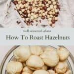 How to roast hazelnuts pinterest graphic
