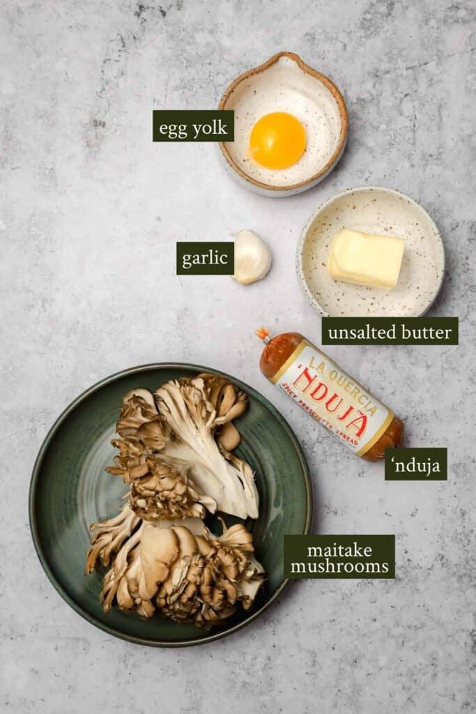 Ingredients for sautéed maitake mushrooms with nduja