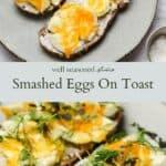 Smashed eggs on toast pinterest graphic
