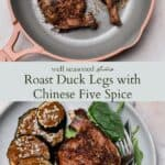 Chinese Five Spice Duck Legs pinterest graphic