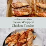Bacon wrapped chicken tenders pinterest graphic
