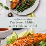 Pan seared halibut pinterest graphic