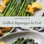 Grilled Asparagus In Foil pinterest graphic
